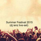 Summer Festival 2015 (dj ienz live - set)