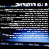 #115 StoneBridge BPM Mix