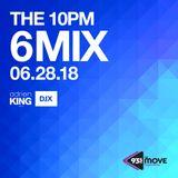 DJX - 93.5 THE MOVE - 10PM 6 MIX - JUNE 28, 2018