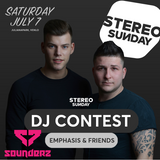 Stereo Sunday – Emphasis & Friends – DJ Contest By Sounderz