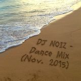 DJ NOIZ - Dance Mix (Nov. 2015)