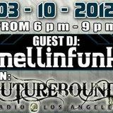 DJ Mellinfunk Live @ FutureBound Radio LA. 3/10/2012