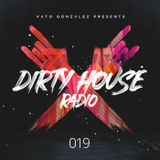 Dirty House Radio #019