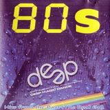 DJ Deep - Hits From The Past The 80's Mix (Section The 80's Part 2)