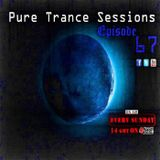 Pure Trance Sessions [Episode 67]