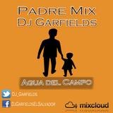Padre Mix 2013 By Dj Garfields