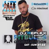 "DJ REFLEX (( PITBULL'S GLOBALIZATION ON SIRIUS XM )) NEW HIT SINGLE ""HOLA"" FLO RIDA FEAT MALUMA"