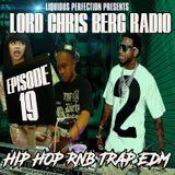 HIP HOP MIX 2018  - LORD CHRIS BERG RADIO #19 HIP HOP RNB TRAP EDM (CLEAN) (01-05-18)
