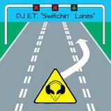 Switchin' Lanes