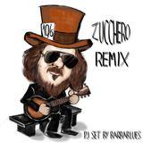 Zucchero RMX - DjSet by BarbaBlues