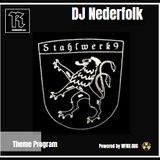 Radio & Podcast : DJ Nederfolk : Theme Program : Stahlwerk9
