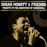 Sugar Minott & Friends - Tribute To The Godfather Of Dancehall