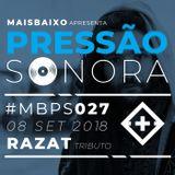 Pressão Sonora - 07-09-2018
