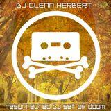 Resurrected DJ set of doom