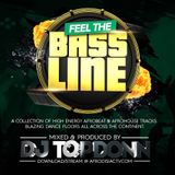 DJ TopDonn Presents - Feel The Bassline [40Mins]