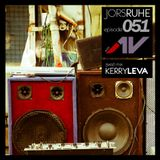 JorsRuhe 051 (Guest-mix Kerry Leva)
