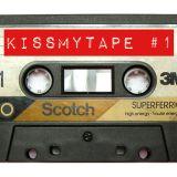 KissMyTape #1