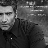 MEGAMIX ALEJANDRO FERNANDEZ DJ KURNNY