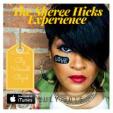 The Sheree Hicks Experience Mixed By Vernell Byrd