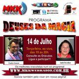 Programa Deuses da Magia - 14/07/2015 - Carlos Karan e Jade Escobar