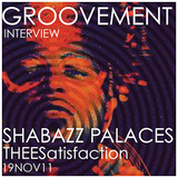 SHABAZZ PALACES x THEESatisfaction // 19NOV11