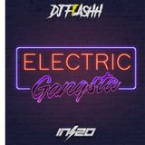 Electric Gangsta, Guest Mix - DJ Flashh