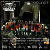 PODCAST EKOW URBAIN N ° 19 FRENCH DOPE SESSION III (by dj killa)