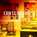 Crate Diggers - 5 - Calvin Valentine x MarkSteez: Dilla Snowpocalypse pt. 2