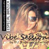 Vibe Session Especial Brazuca by Rodrigo Carvalho
