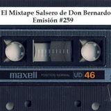 El Mixtape Salsero de Don Bernardo - Emisión #259
