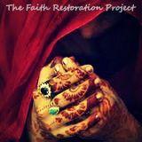 The Faith Restoration Project