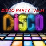 The Disco Party Vol.26 >>> Compiled & Mixed By Cesare Maremonti MusicSelector®