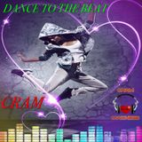 Dance To The Beat ~ CRAM
