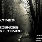 """""""Blacktimes: Les Légendes d'Outre-Tombe - Chap. II: Promenons nous dans les bois"""" by DJ Zeus"""