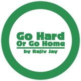 Rajiv Jay - Go Hard Or Go Home mixtape