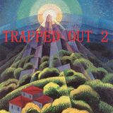 Trapped Out 2: Hip Hop Selection with DJ Dot