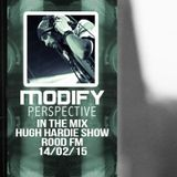 Modify Perspective in the mix -- The Hugh Hardie Show - Rood FM - 14.02.15