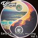 DJ Sugai - Early Early Sunday Morning Vol. 1