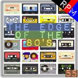 THE EDGE OF THE 80'S : 55
