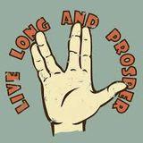 Live Long and Prosper - RIP Mr. Spock aka Leonard Nimoy