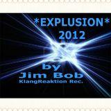 *EXPLOSION 2012* by Jim Bob - KangReaktion Rec.