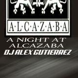 A Night at Alcazaba by DJ Alex Gutierrez