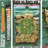 Mate Vs Dors Vol.7 Dors Side