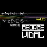Inner Vibes vol. 20 - Guest Dj George Vidal
