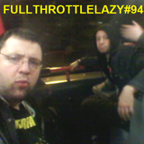 Fullthrottlelazy #94: Pouring Toilet Water On Your Spirit