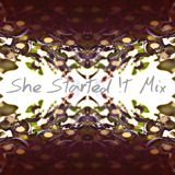 She Started !t Mix
