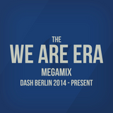 The We Are Era Megamix | Dash Berlin 2014 - present