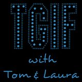 """""""TGIF - with Tom & Laura"""" ~ Episode 93 - VICKY KUPERMAN (Air Date: 5/5/2017)"""