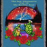 The Jam Alternative Vol. 13;   My Rockin' Soul