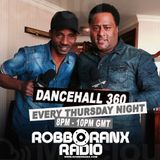 DANCEHALL 360 SHOW - (12/02/16) ROBBO RANX